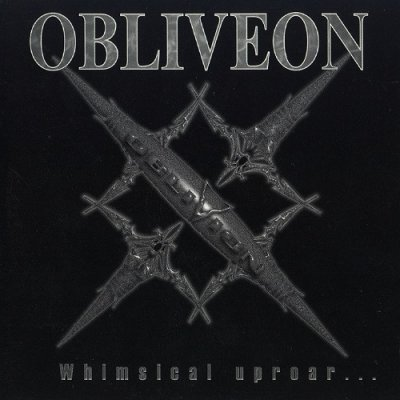 Obliveon - Whimsical Uproar... (Demo) 1987, Remastered 1997