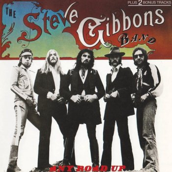 Steve Gibbons Band - Any Road Up (1976)