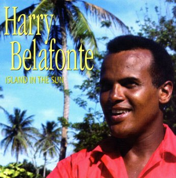 Harry Belafonte - Island In The Sun: The Complete Recordings 1949-1957 [5CD Box] (2002)