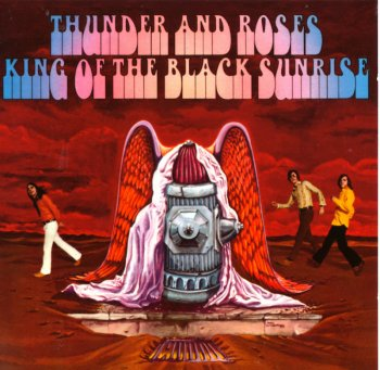 Thunder And Roses - King Of The Black Sunrise (1969)