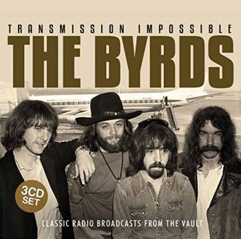 The Byrds - Transmission Impossible [3CD Set] (2015)