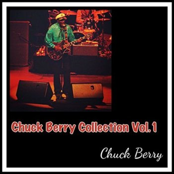 Chuck Berry - Chuck Berry Collection Vol. 1-5 (2018)