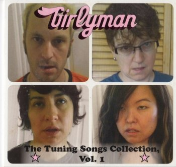 Girlyman - The Tuning Songs Collection Vol. 1 (2011)