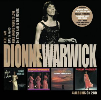 Dionne Warwick - Here I Am / Live in Paris / Here Where There Is Love / On Stage & In Movies [2CD] (2014)