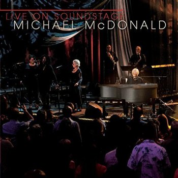 Michael McDonald - Live on Soundstage (2018)