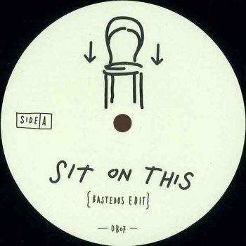 Bastedos & A.M. & Last Waltz - Sit On This (2014)