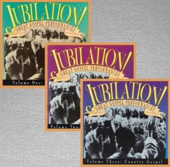 VA - Jubilation! Great Gospel Performances Volume 1-3 [Remastered] (1992)