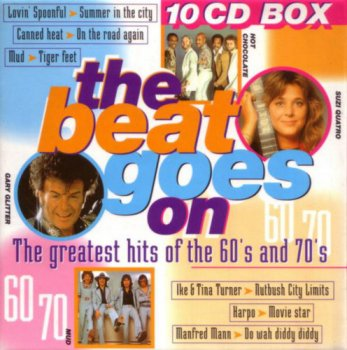 VA - The Beat Goes On - The Greatest Hits Of The 60's And 70's [10CD Box Set] (1998)