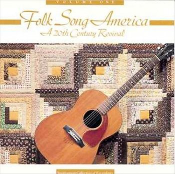VA - Folk Song America: A 20th Century Revival Volume 1-4 (1991)