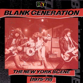 VA - D.I.Y.: Blank Generation: The New York Scene 1975-78 (1993)