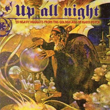 VA - Up All Night - 20 Heavy Nuggets from the Golden Age of Hard Psych (2009)