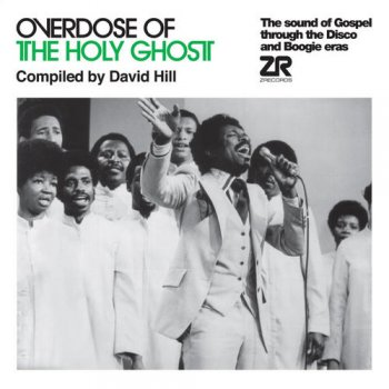 VA - Overdose Of The Holy Ghost: The Sound Of Gospel Through The Disco & Boogie Eras [2CD Set] (2012)