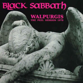 Black Sabbath - Walpurgis - The Peel Session 1970 (2014)