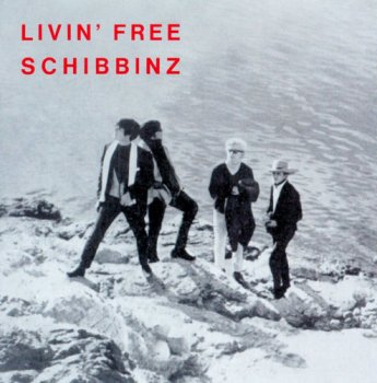 Schibbinz - Livin' Free (1968) [Reissue 2009]