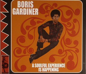 Boris Gardiner - A Soulful Experience Is Happening (2004)