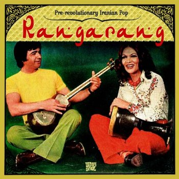 VA - Rangarang: Pre-Revolutionary Iranian Pop [2CD Set] (2011)