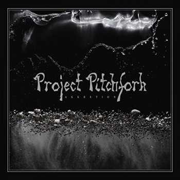 Project Pitchfork - Akkretion (2018)