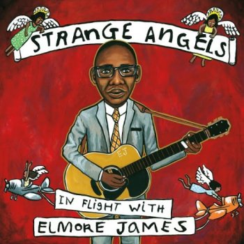 VA - Strange Angels In Flight with Elmore James (2018) [Hi-Res]