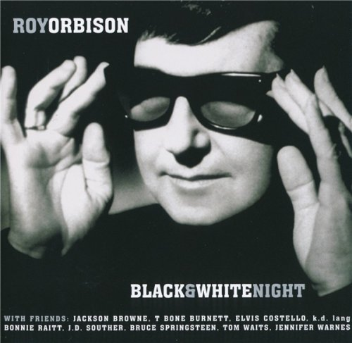 Roy Orbison - Black & White Night (1989) [1999]