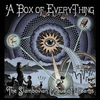 Gandalf Murphy & The Slambovian Circus Of Dreams - A Box Of Everything (2014)