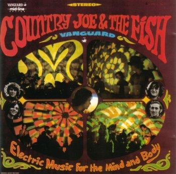Country Joe And The Fish - Electric Music For The Mind And Body (1967)