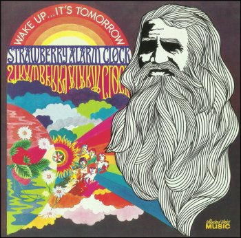 Strawberry Alarm Clock - Wake Up...It's Tomorrow (1968)