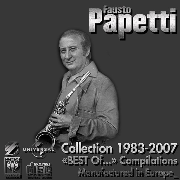 FAUSTO PAPETTI «Best Collection» (7 x CD • Dischi S.p.A., Milano • 1983-2007)