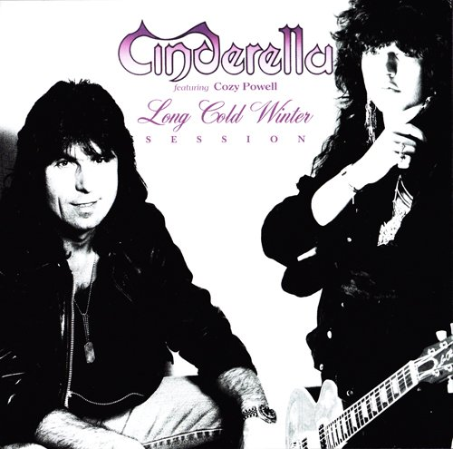 Cinderella - Long Cold Winter Session: Featuring Cozy Powell (1987) [Demo Recording Bootleg 2007]