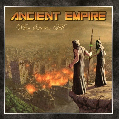 Ancient Empire - When Empires Fall (2014)