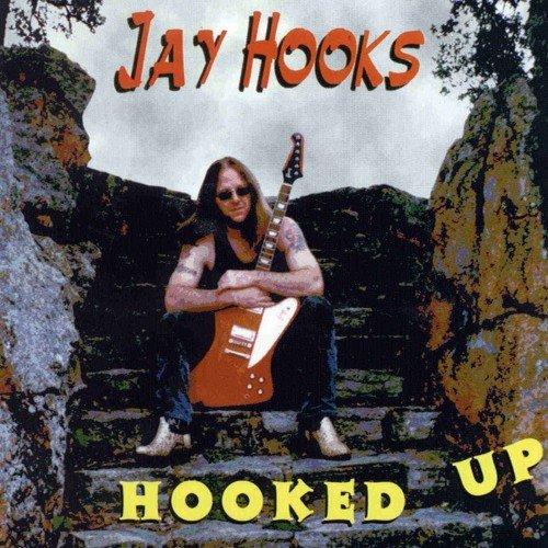 Jay Hooks - Hooked Up (1997)