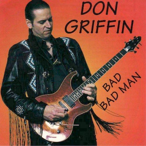 Don Griffin - Bad Bad Man (1994)