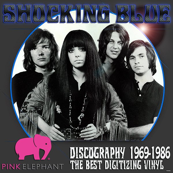 SHOCKING BLUE ?Discography on vinyl? (10 x LP ? Pink Elephant Ltd. ? 1969-1986)
