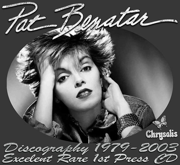 PAT BENATAR ?Discography 1979-2003? (14 x CD ? 1st Press ? Issue 1984-2005)