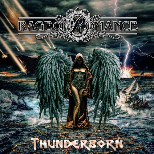 Rage Of Romance - Thunderborn (2017)