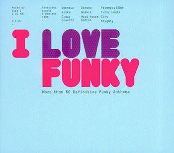VA - I Love Funky [2CD Set] (2010)