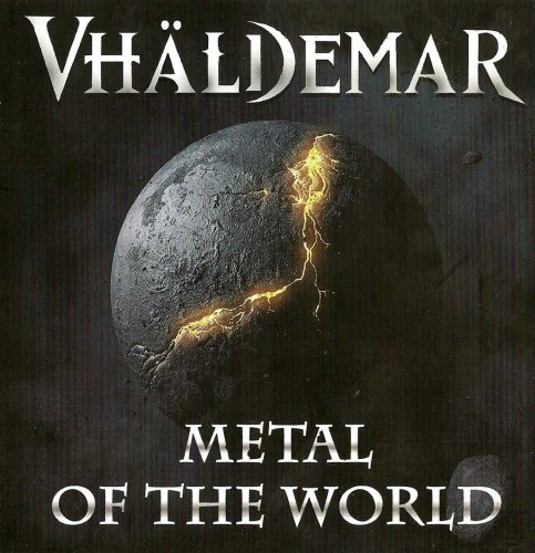 Vhaldemar - Metal Of The World (2011)