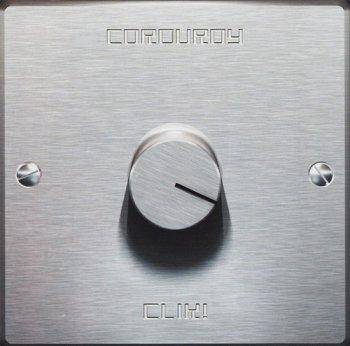 Corduroy - Clik! (1999)