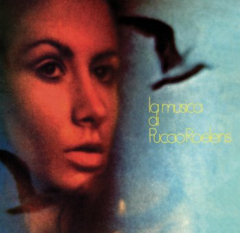 Puccio Roelens - La Musica Di Puccio Roelens 1969 [Remastered Limited Edition] (2017)