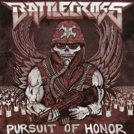 Battlecross - Pursuit of Honor (2011)