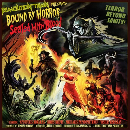 Demolition Train - Bound By Horror, Sealed With Blood (2017)