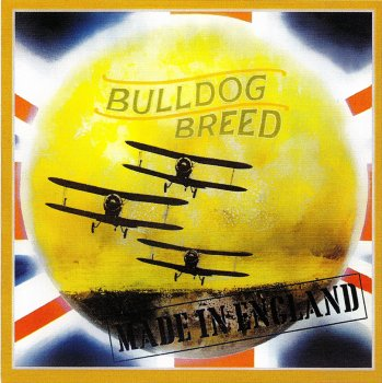 Bulldog Breed - Made In England (1969)