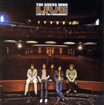 The Guess Who - Live At The Paramount (1972)