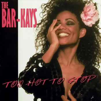The Bar-Kays - Too Hot to Stop (1976) [Remastered 1996]