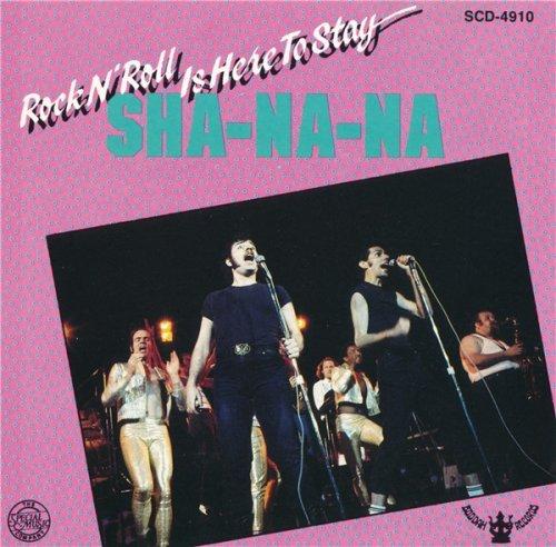 Sha-Na-Na - Rock'N'Roll Is Here To Stay (1969/ 1988)