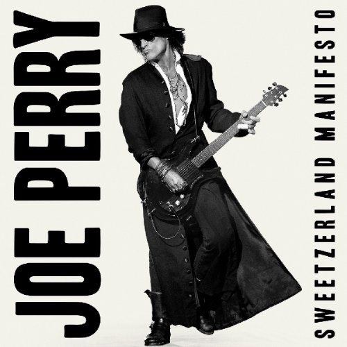 Joe Perry - Sweetzerland Manifesto (2018)