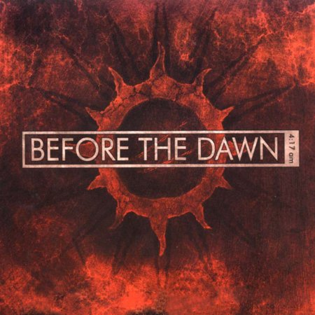 Before the Dawn - 4:17 am (2004)