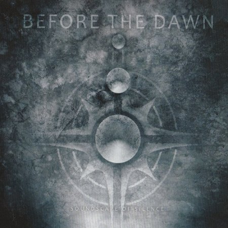 Before the Dawn - Soundscape of Silence (2008)