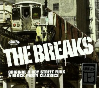 VA - The Breaks: Original B Boy Street Funk & Block Party Classics [2CD Set] (2011)