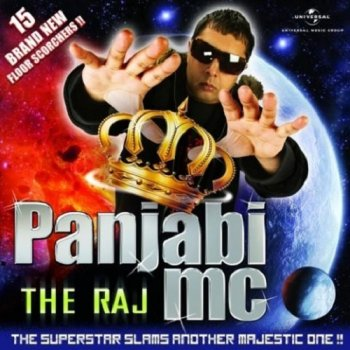 Panjabi MC - The Raj (2010)
