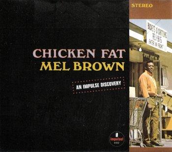 Mel Brown - Chicken Fat (1967)